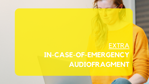 Extra: in-case-of-emergency audiofragment
